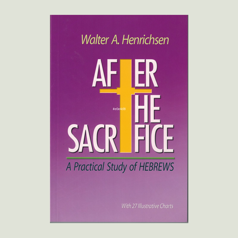 After the Sacrifice by Walt Henrichsen