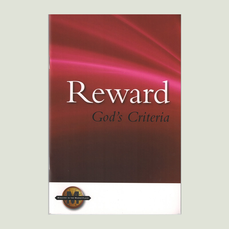 Reward God's Criteria by Walt Henrichsen
