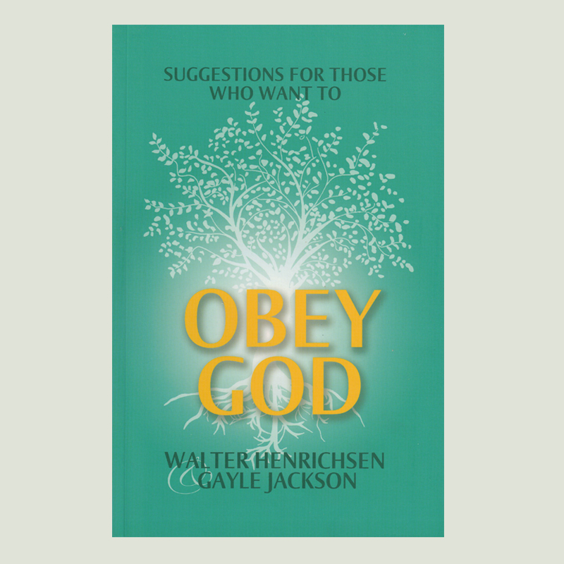 Suggestions for those who want to Obey God